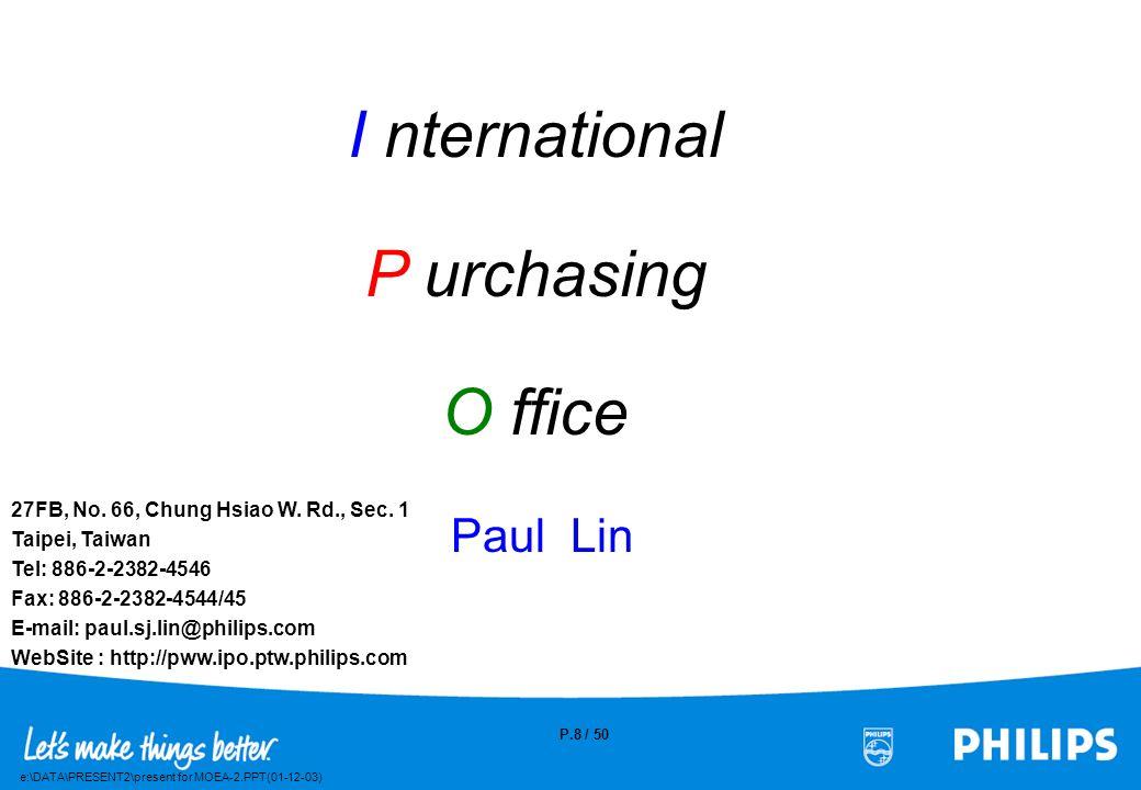 I nternational P urchasing O ffice Paul Lin