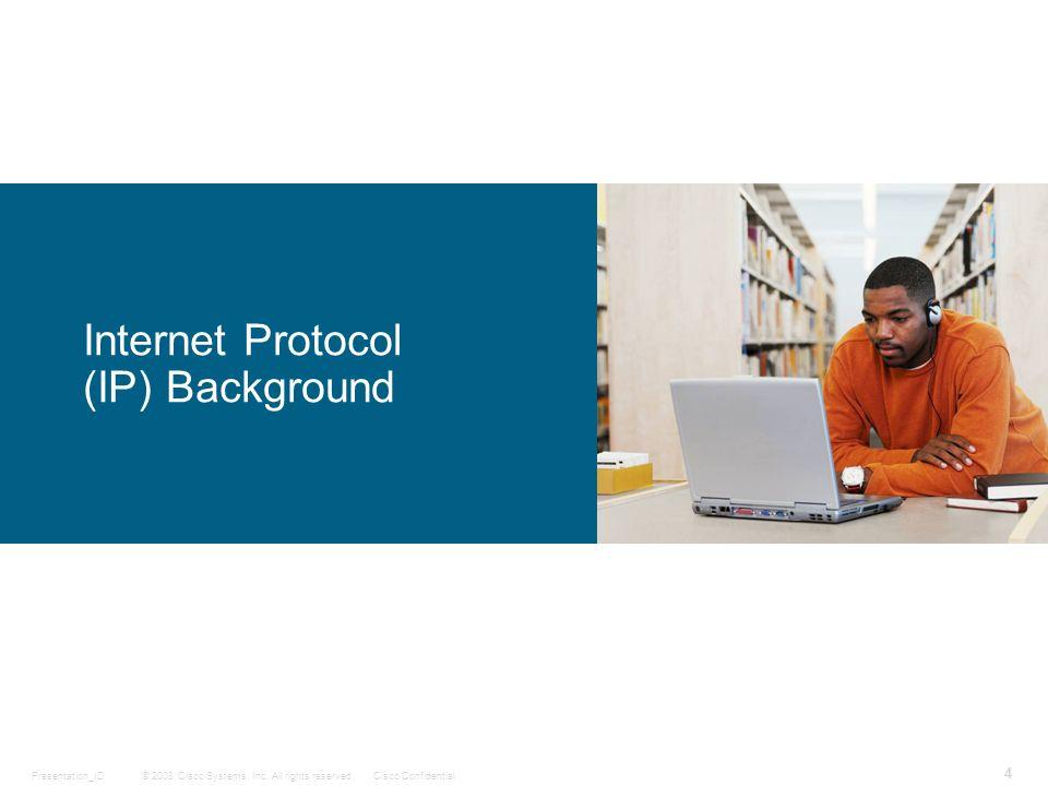 Internet Protocol (IP) Background