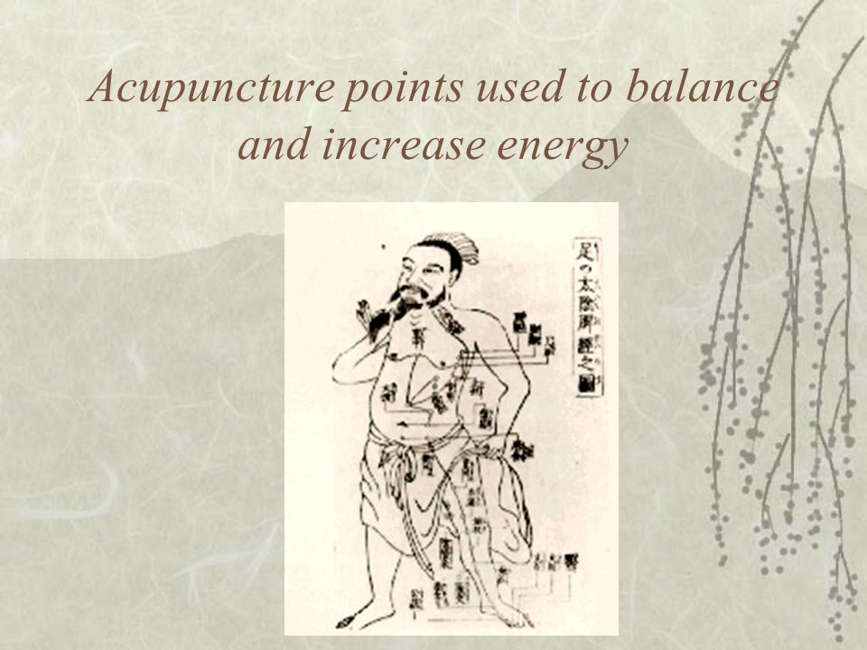 Acupuncture points used to balance and increase energy