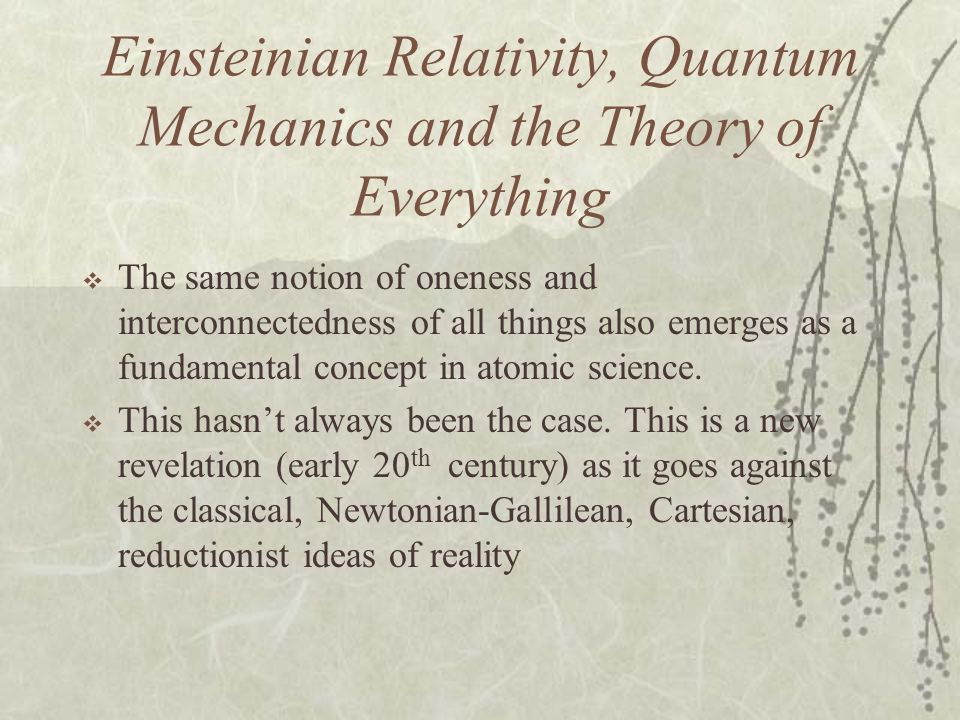 Einsteinian Relativity, Quantum Mechanics and the Theory of Everything