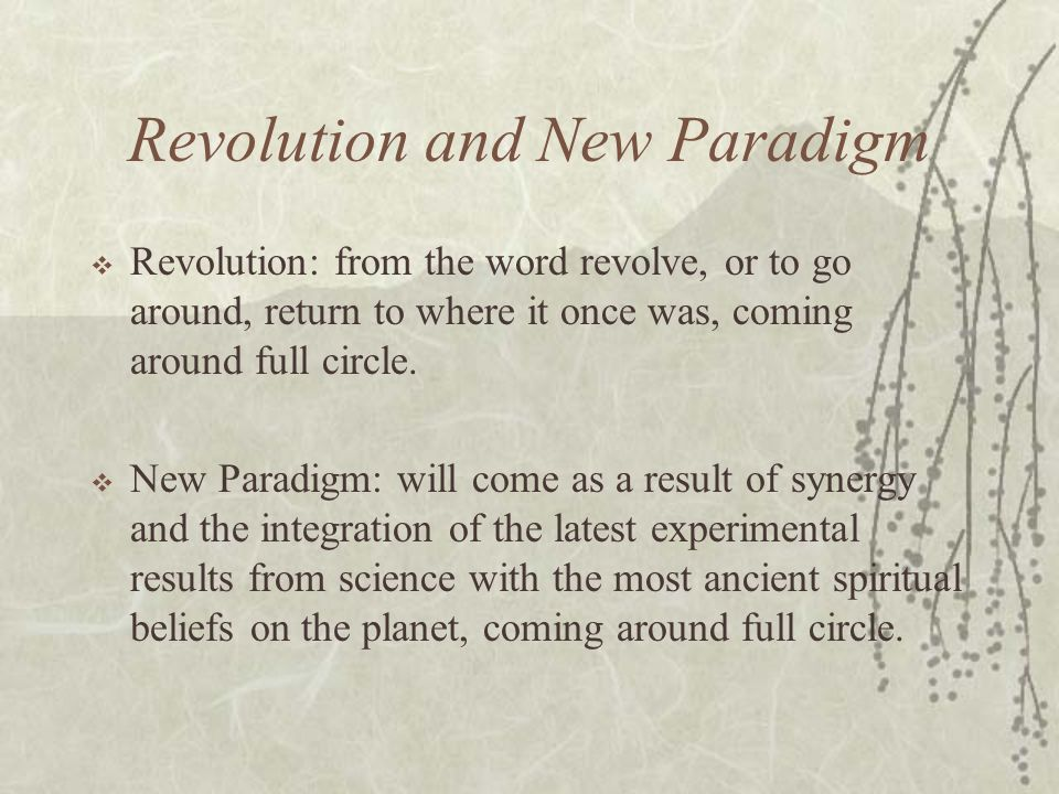 Revolution and New Paradigm