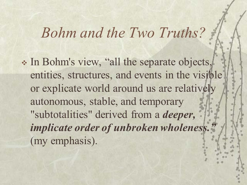 Bohm and the Two Truths