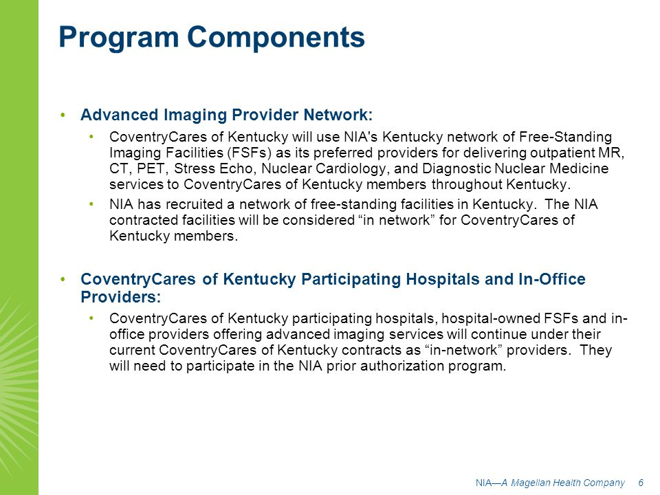 Program Components Advanced Imaging Provider Network: