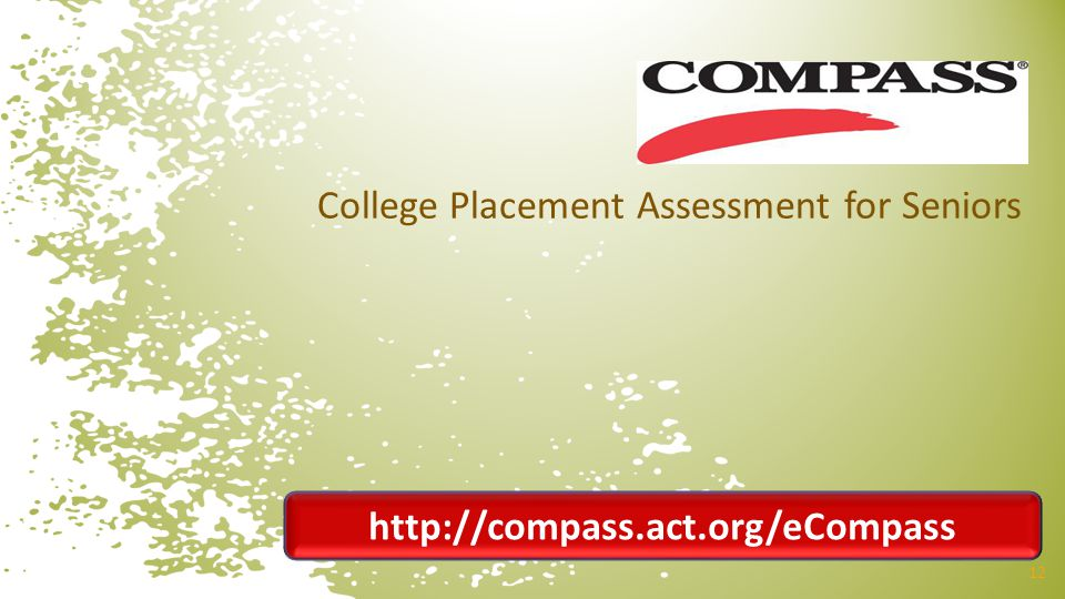 2012 February DAC Meetings College Placement Assessment for Seniors
