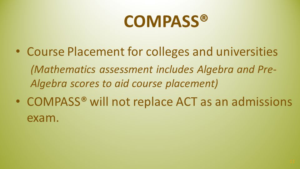 COMPASS® Course Placement for colleges and universities