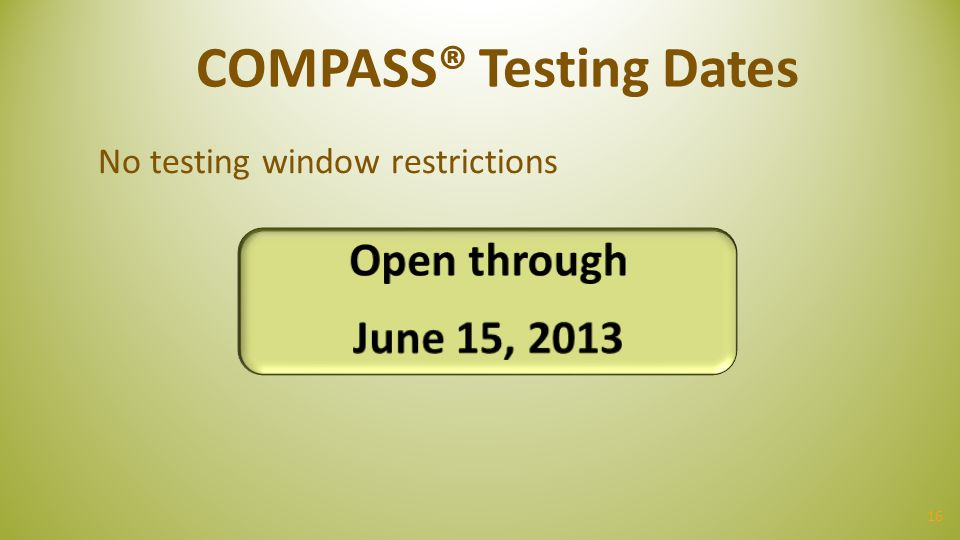 COMPASS® Testing Dates