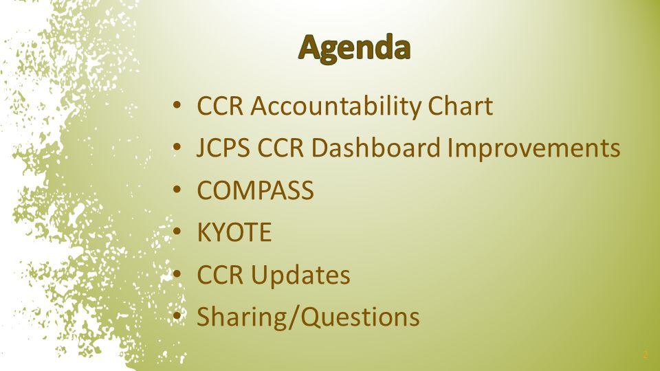 Agenda CCR Accountability Chart JCPS CCR Dashboard Improvements