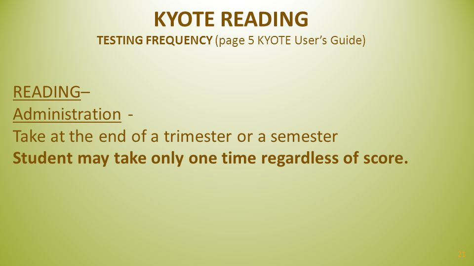 KYOTE READING TESTING FREQUENCY (page 5 KYOTE User's Guide)