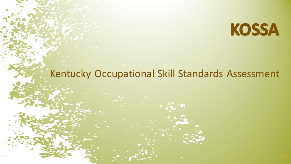 Kentucky Occupational Skill Standards Assessment