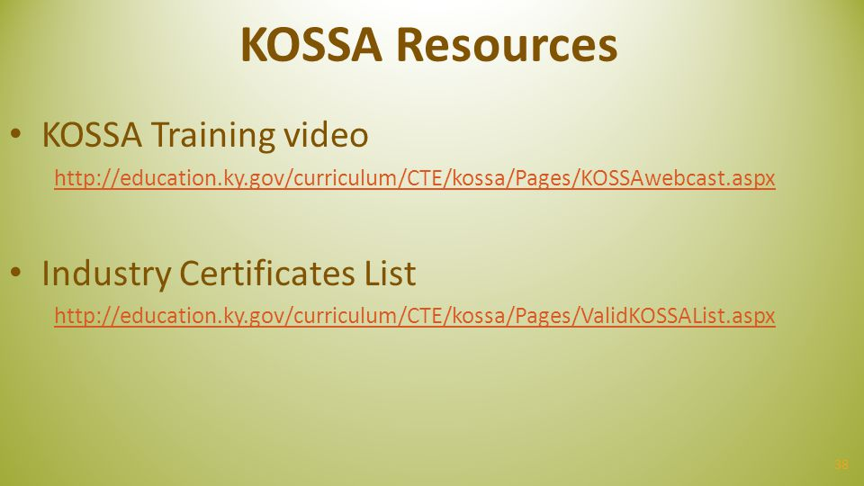 KOSSA Resources KOSSA Training video Industry Certificates List