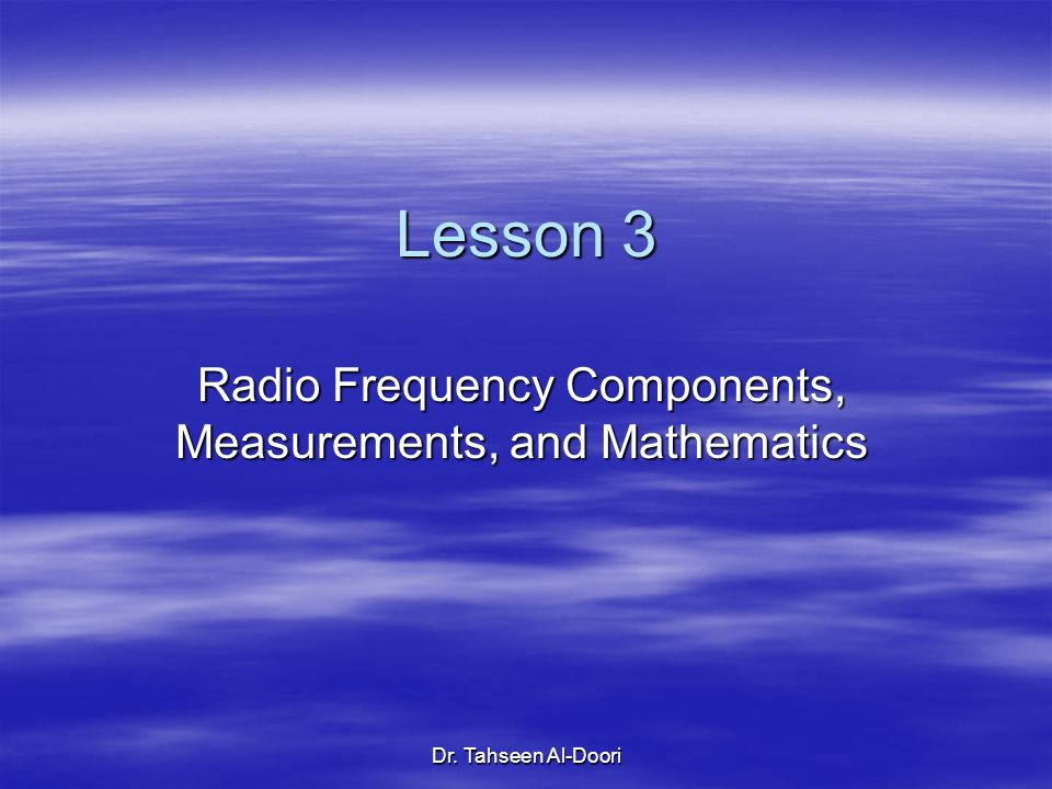 Radio Frequency Components, Measurements, and Mathematics