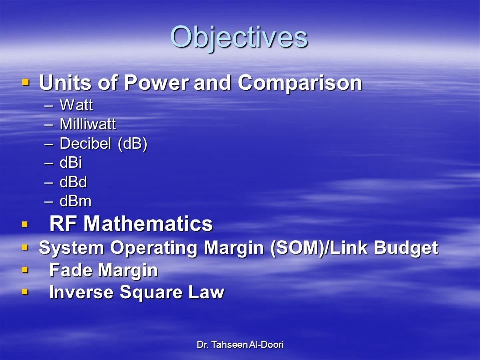 Objectives Units of Power and Comparison RF Mathematics