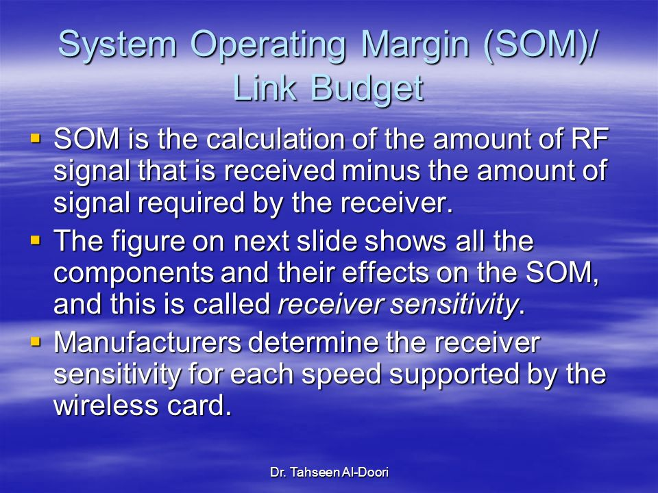 System Operating Margin (SOM)/ Link Budget