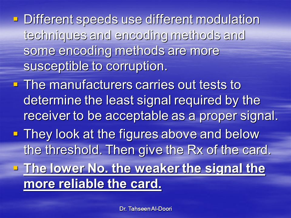 The lower No. the weaker the signal the more reliable the card.