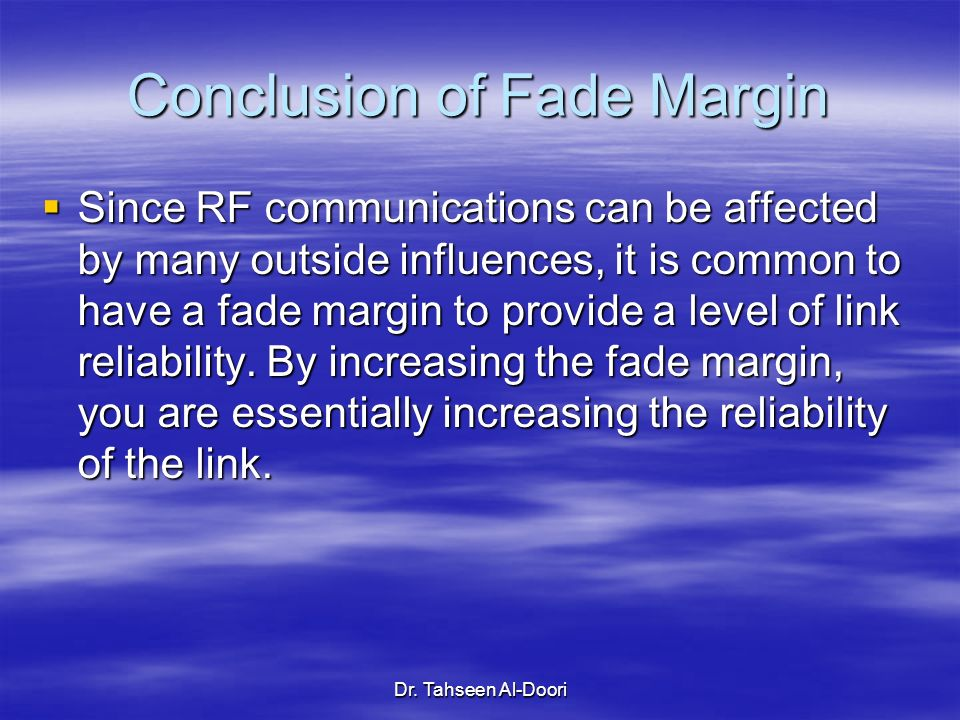 Conclusion of Fade Margin