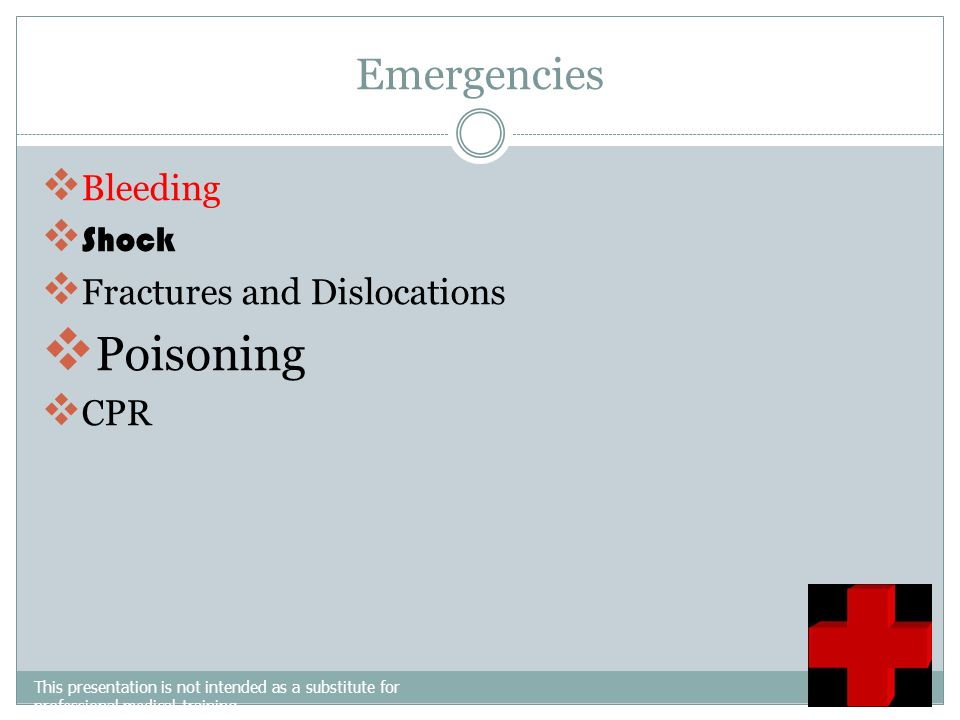 Poisoning Emergencies Bleeding Shock Fractures and Dislocations CPR