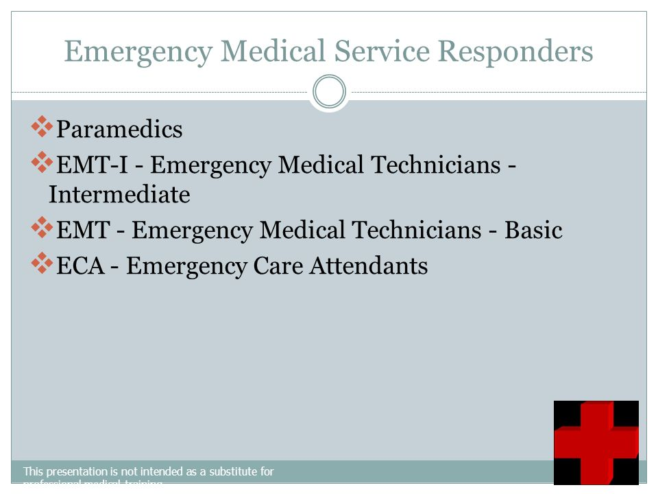 Emergency Medical Service Responders