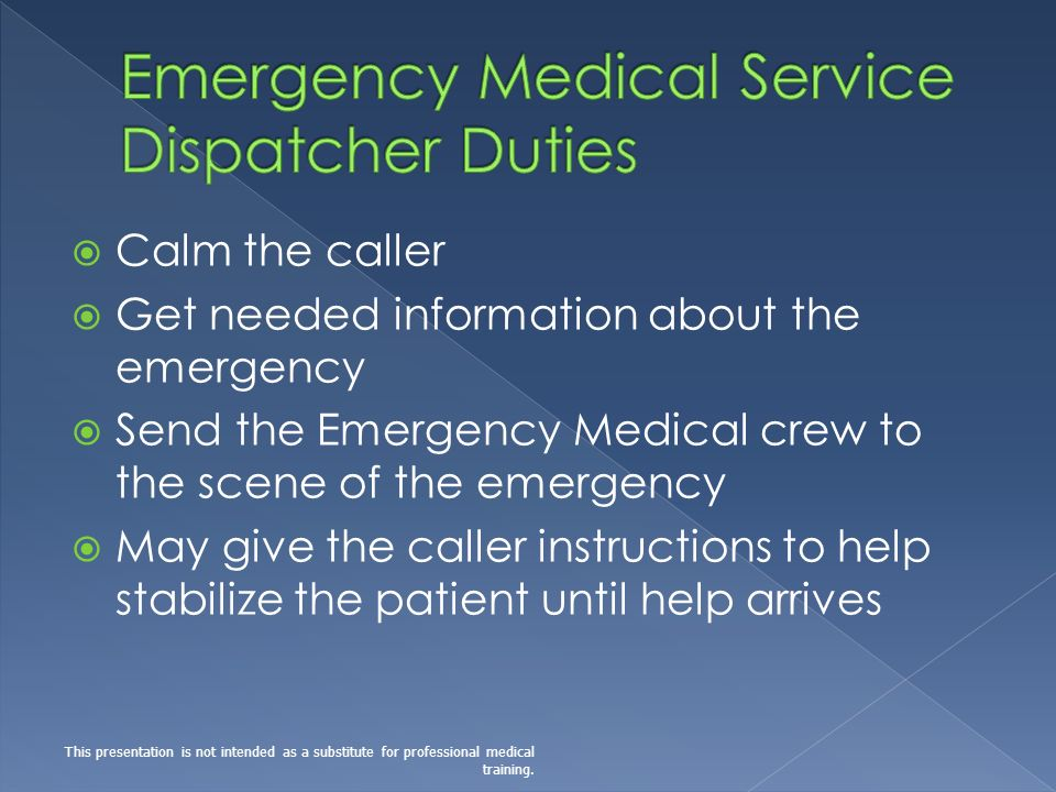 Emergency Medical Service Dispatcher Duties