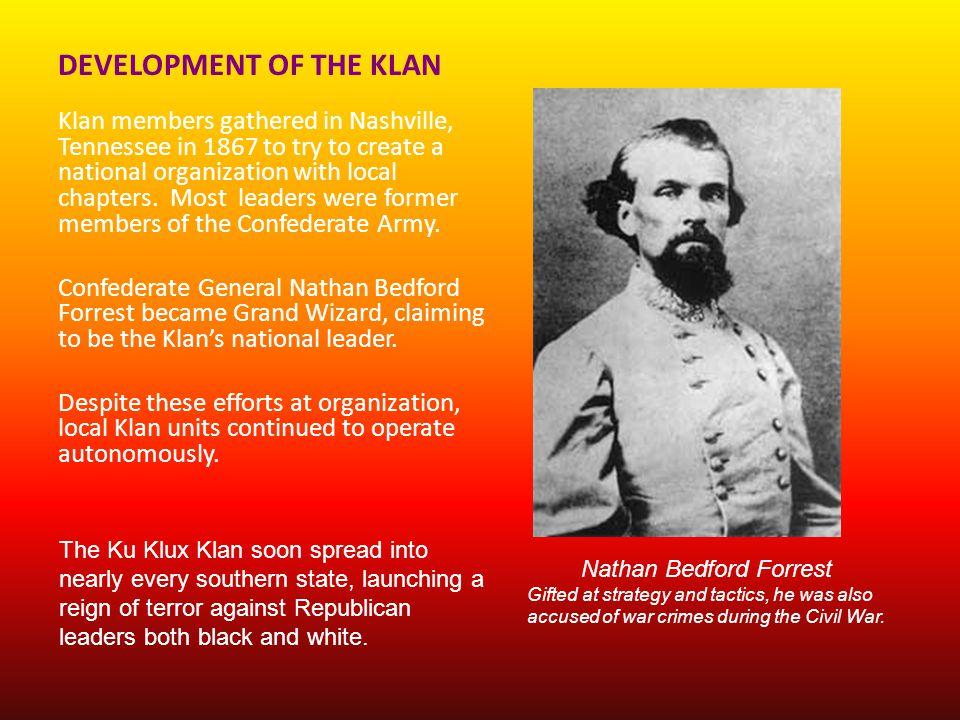 DEVELOPMENT OF THE KLAN