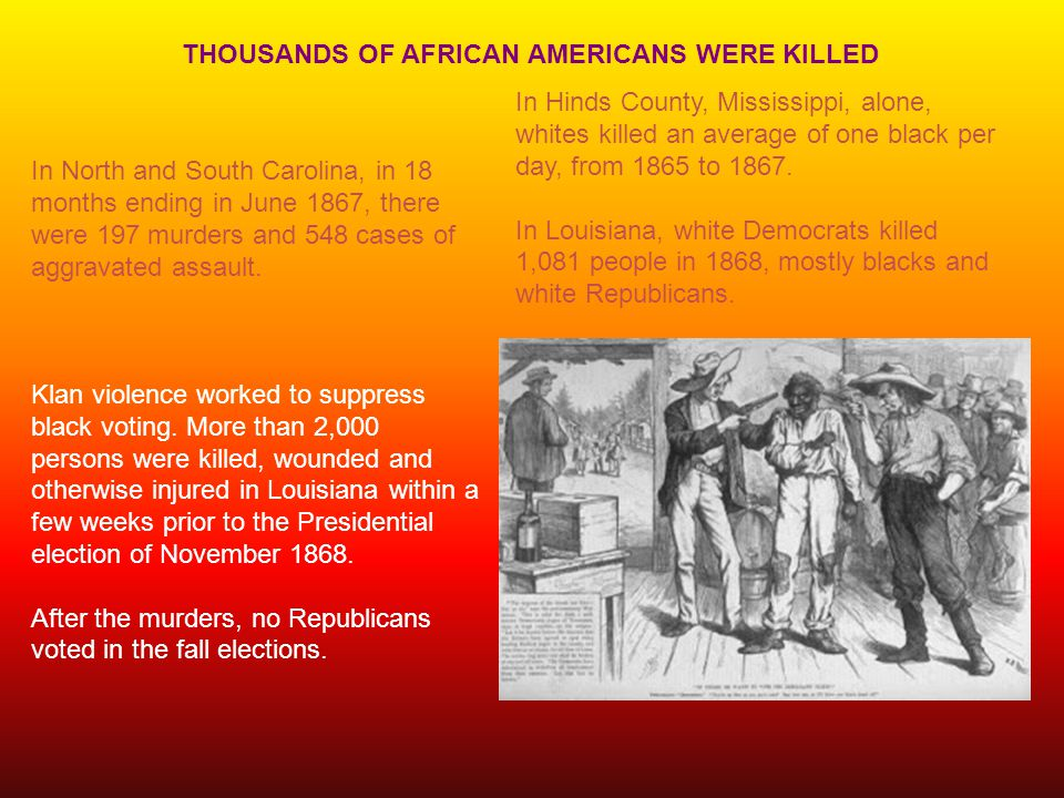THOUSANDS OF AFRICAN AMERICANS WERE KILLED