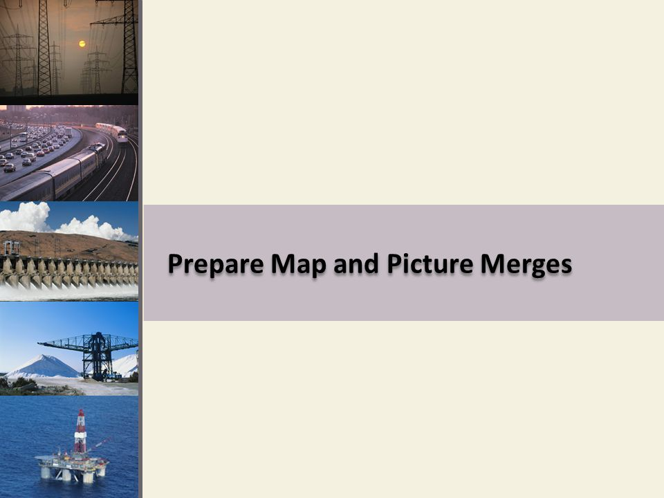 Prepare Map and Picture Merges