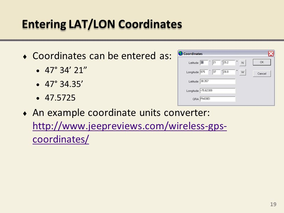 Entering LAT/LON Coordinates