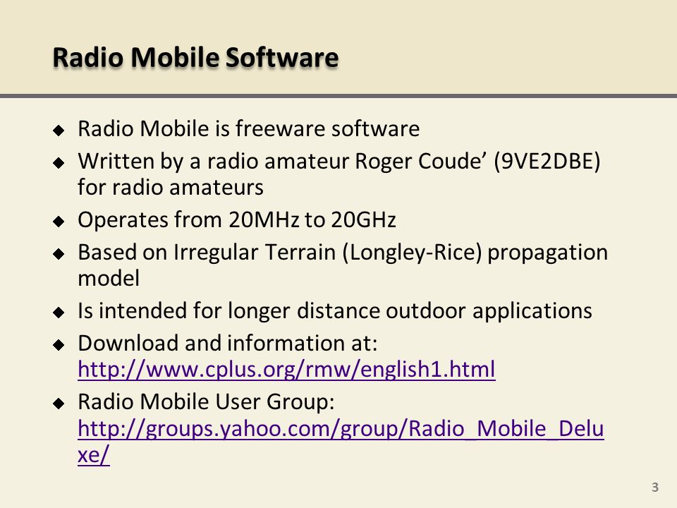Radio Mobile Software Radio Mobile is freeware software