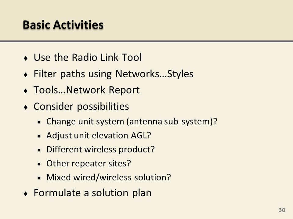 Basic Activities Use the Radio Link Tool