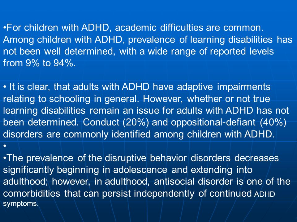 For children with ADHD, academic difficulties are common