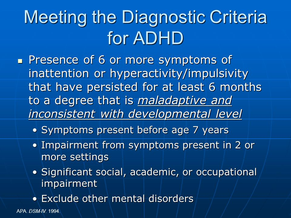 Meeting the Diagnostic Criteria for ADHD