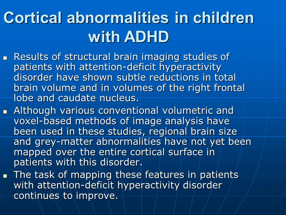 Cortical abnormalities in children with ADHD