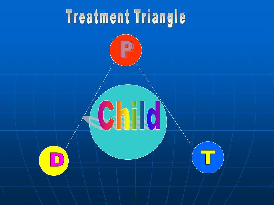 Treatment Triangle P Child T D