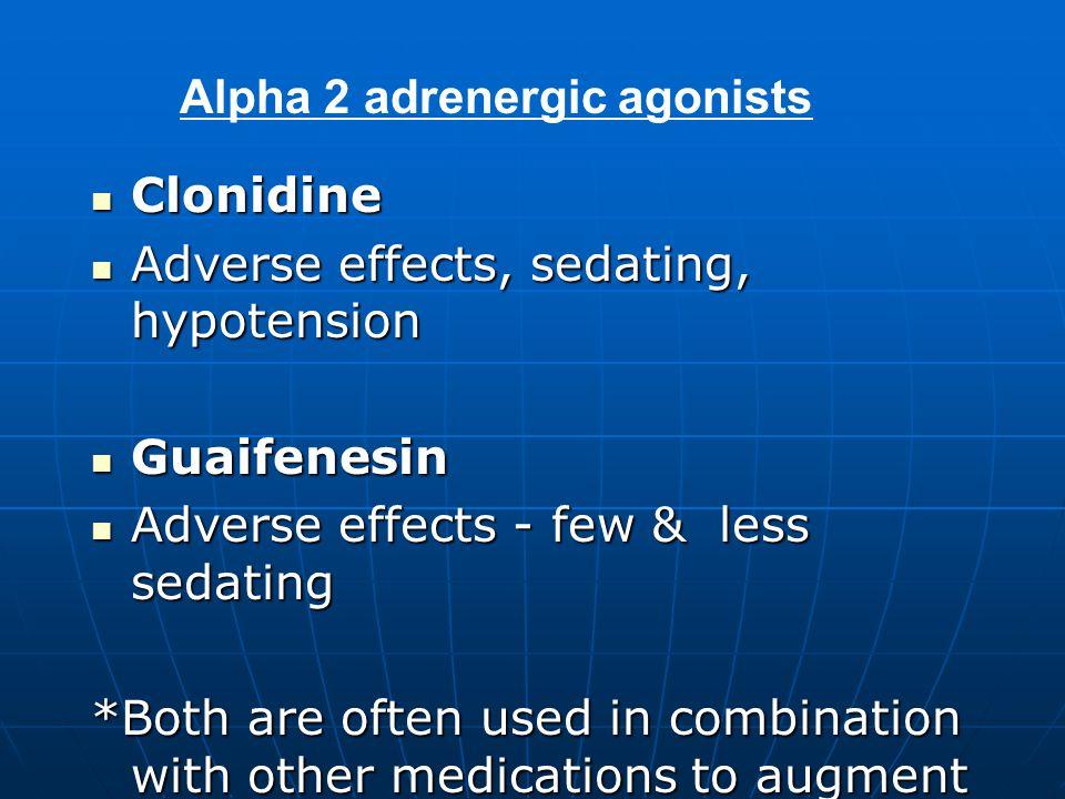 Alpha 2 adrenergic agonists