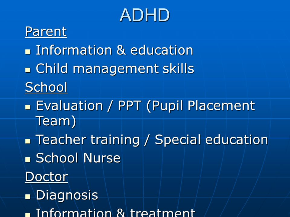 ADHD Parent Information & education Child management skills School