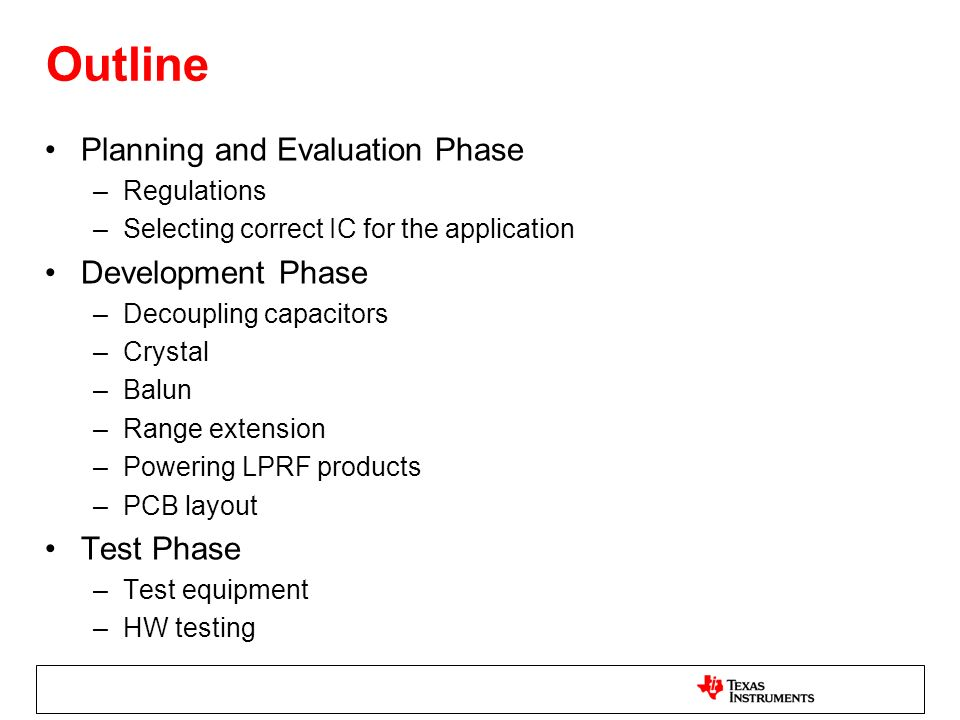 Outline Planning and Evaluation Phase Development Phase Test Phase