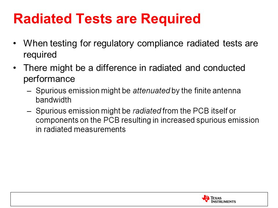 Radiated Tests are Required