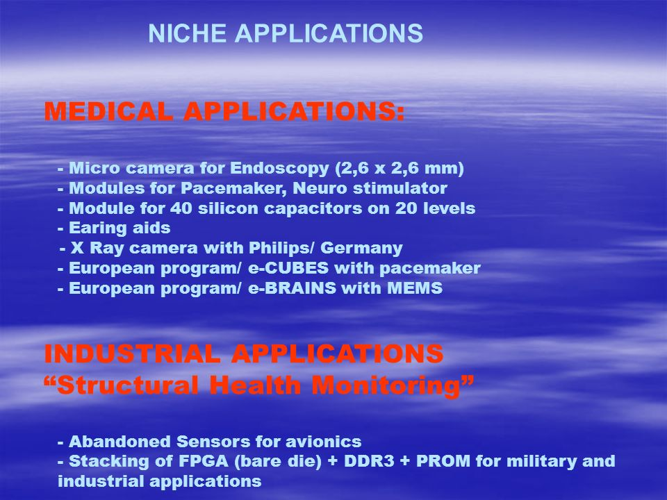 MEDICAL APPLICATIONS: