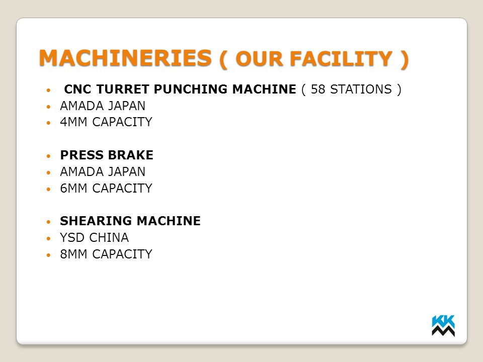 MACHINERIES ( OUR FACILITY )