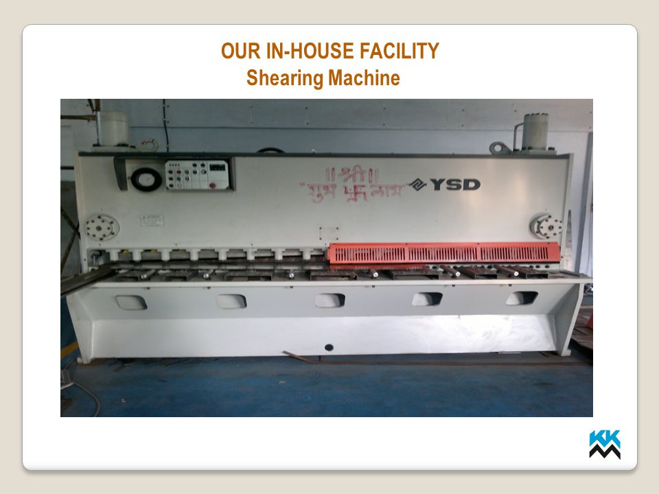 LMP INDUSTRIES OUR IN-HOUSE FACILITY Shearing Machine