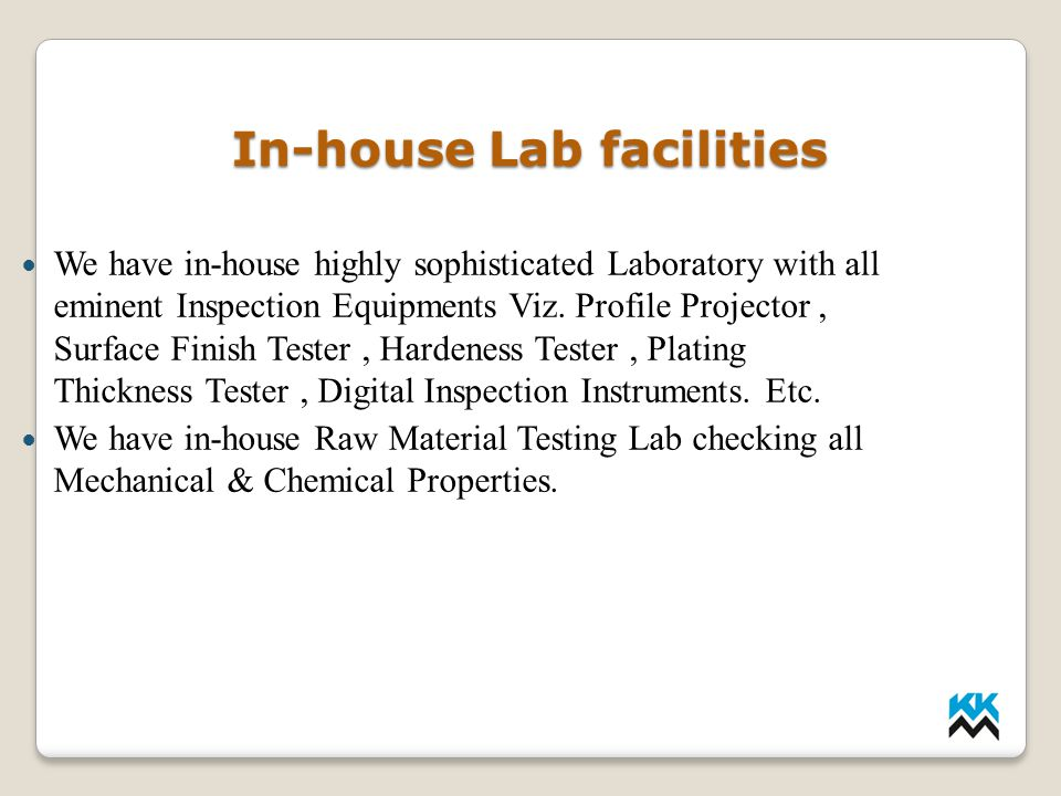 In-house Lab facilities