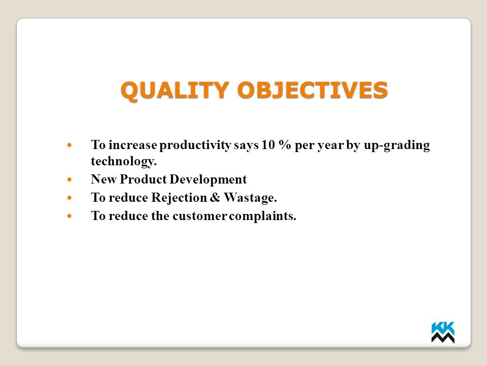 LMP INDUSTRIES QUALITY OBJECTIVES. To increase productivity says 10 % per year by up-grading technology.