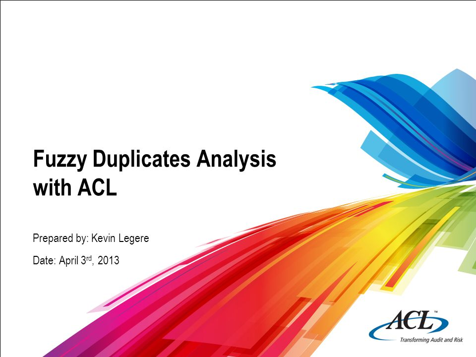 Fuzzy Duplicates Analysis with ACL