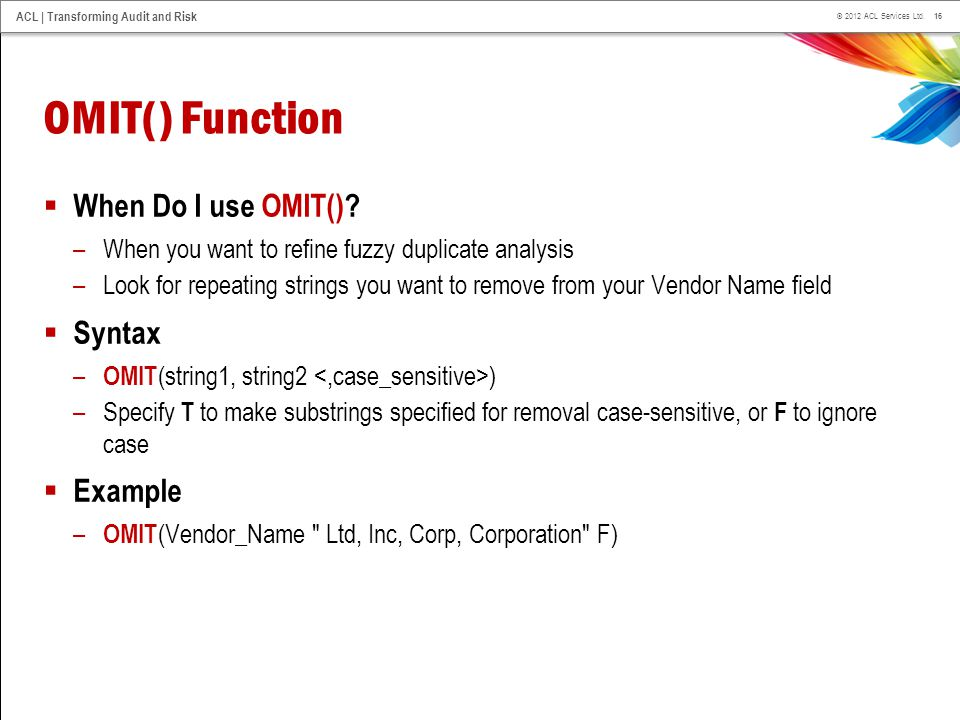 OMIT() Function When Do I use OMIT() Syntax Example