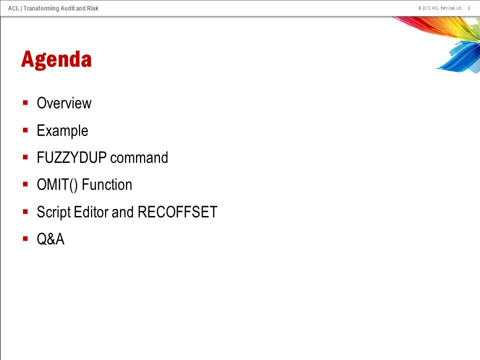 Agenda Overview Example FUZZYDUP command OMIT() Function