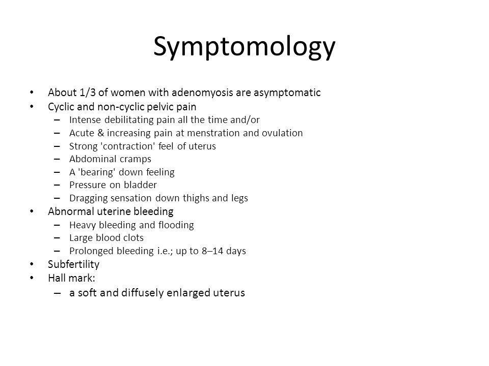 Symptomology a soft and diffusely enlarged uterus