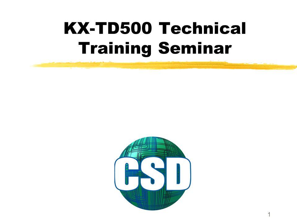 KX-TD500 Technical Training Seminar