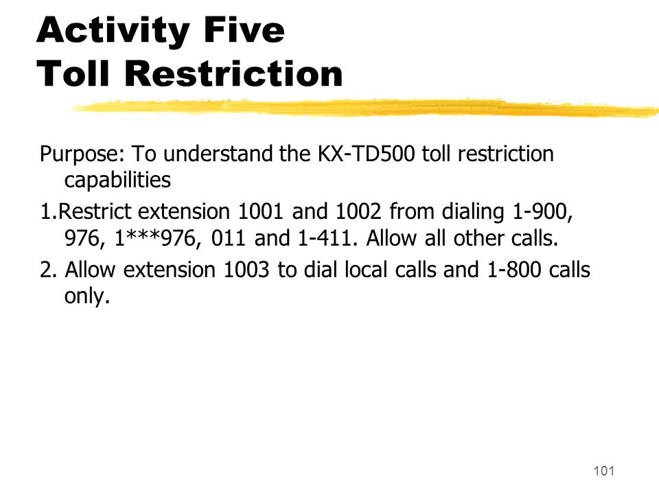 Activity Five Toll Restriction