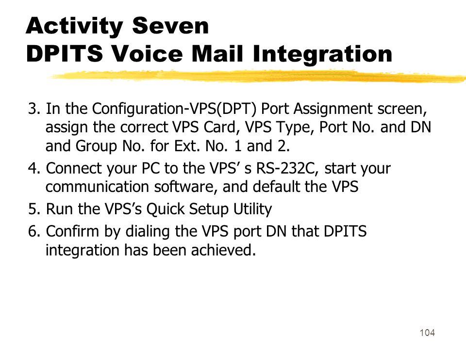 Activity Seven DPITS Voice Mail Integration