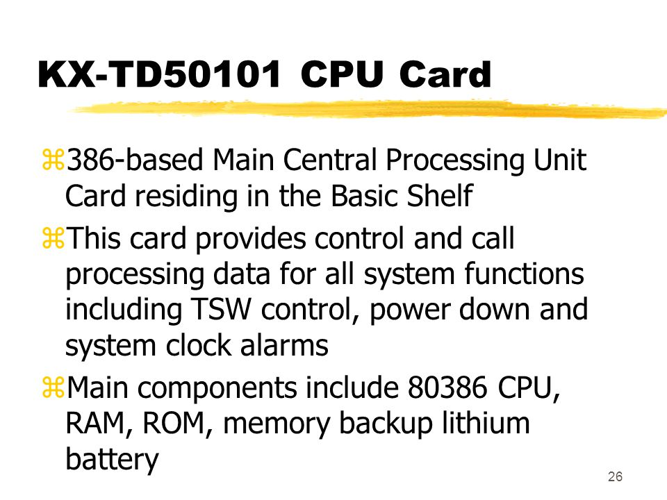 KX-TD50101 CPU Card 386-based Main Central Processing Unit Card residing in the Basic Shelf.