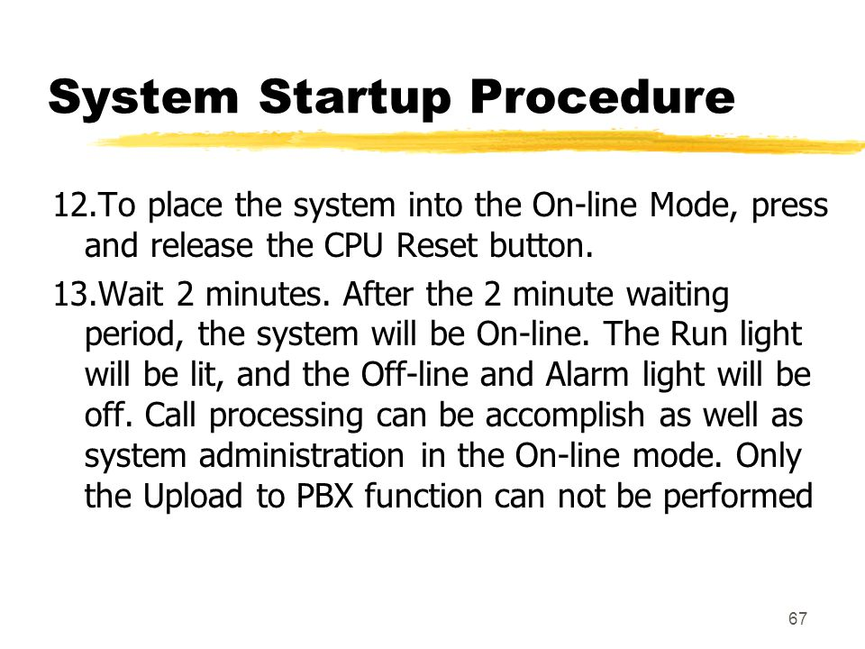System Startup Procedure